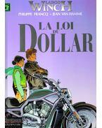 Largo Winch : La loi du dollar - FRANCQ, PHILIPPE, VAN HAMME, JEAN