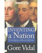 Inventing a Nation - Vidal, Gore