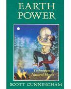 Earth Power – Techniques of Natural Magic - Cunningham, Scott