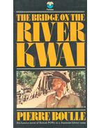The Bridge on the River Kwai - Boulle, Pierre