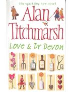Love and Dr Devon - Titchmarsh, Alan
