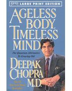 Ageless Body, Timeless Mind - Deepak Chopra