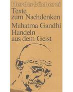 Handeln aus dem Geist - Gandhi, Mahátmá