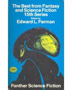 The Best from Fantasy and Science Fiction 15th Series - FERMAN, EDWARD L. (ed.)