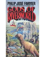 Gods of Riverworld - Farmer, Philip José