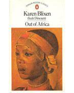 Out of Africa & Shadows on the Grass - Blixen, Karen