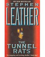 The Tunnel Rats - Stephen Leather