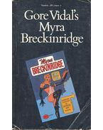 Myra Breckinridge - Vidal, Gore