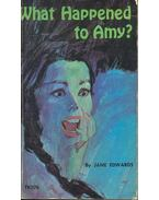 What Happened to Amy? - Edwards, Jane