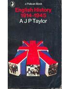 English History 1914-1945 - A.J.P. Taylor