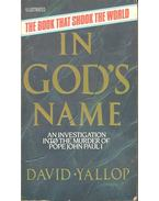 In God's Name – An Investigation into the Murder of Pope John Paul I - Yallop, David