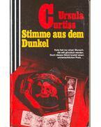 Stimme aus dem Dunkel - Curtiss, Ursula