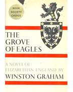 The Grove of Eagles - Graham, Winston