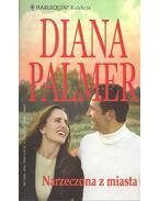 Narzeczona z miasta - Palmer, Diana