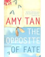 The Opposite of Fate - Tan, Amy