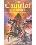 The Camelot Chronicles – Heroic Adventures from the Time of King Arthur - ASHLEY, MIKE