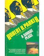 A Savage Place - Parker, Robert B.