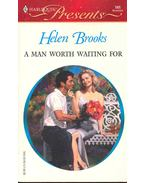 A Man Worth Waiting For - Brooks, Helen
