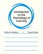 Introduction to the Psychology of Learning - SAHAKIAN, WILLIAM S.