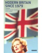 Modern Britain Since 1979 - COLLETTE, CHRISTINE F. - LAYBOURN, KEITH (editor)