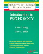 Introduction to Psychology - WITTING, ARNO F. - BELKIN, GARY S.