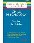 Child Psychology - FAW, TERRY – BELKIN GARY S.