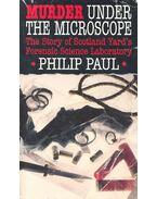 Murder Under the Microscope - PAUL, PHILIP
