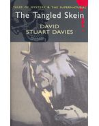Tales of Mystery and the Supernatural – The Tangled Skein - DAVIS, DAVID STUART