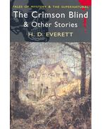 Tales of Mystery and the Supernatural – The Crimson Blind and Other stories - EVERETT, H.D.