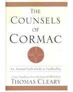 The Counsels of Cormac – An Ancient Irish Guide to Leadership - CLEARY, THOMAS