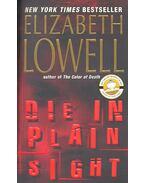 Die in Plain Sight - Elizabeth Lowell