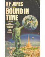 Bound in Time - JONES, D.F.
