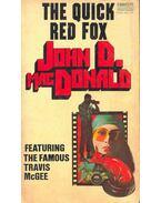 The Quick Red Fox - John D. MacDonald