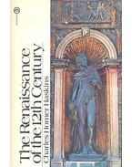 The Renaissance of the 12th Century - HASKINS, CHARLES HOMER