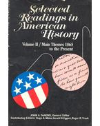 Selected Readings in American History – Vol.II Main Themes 1865 to the Present - DeNOVO, JOHN A. (editor)