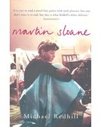 Martin Sloane - REDHILL, MICHAEL