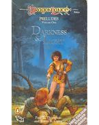 Dragonlance – Preludes – Darkness and Light - THOMPSON, PAUL B. - CARTER, TONYA R.