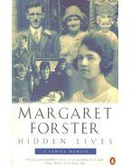 Hidden Lives - FORSTER, MARGARET