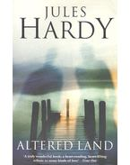 Altered Land - HARDY, JULES