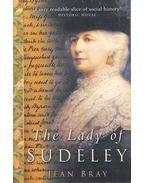 The Lady of Sudeley - BRAY, JEAN
