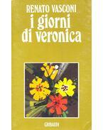 I giorni di Veronica - VASCONI, RENATO