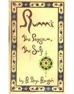 Rumi, the Persian, the Sufi - ARASTEH, A. REZA