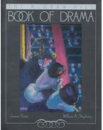 The McGraw-Hill Book of Drama - HOWE, JAMES – STEPHANY, WILLIAM A. (editor)