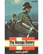 The Savage Canary - LAMPE, DAVID