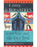 Senor Vivo and the Coca Lord - Berniéres, Louis de