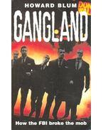 Gangland - Blum, Howard