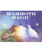 Mammoth Magic - GILL, SHELLEY