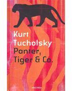 Panter, Tiger und Co. - Kurt Tucholsky