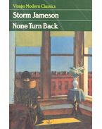 None Turn Back - JAMESON, MARGARET STORM