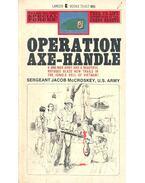 Operation Axe-Handle - McCROSKEY, JACOB